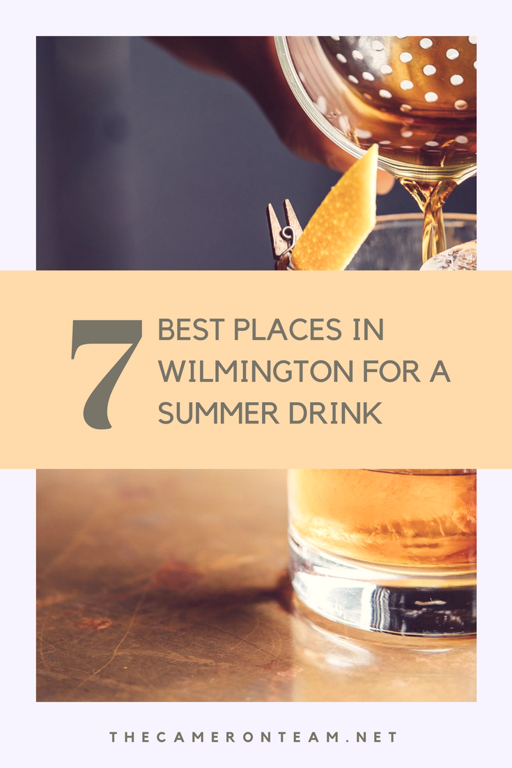 7 Best Places in Wilmington for a Summer Drink