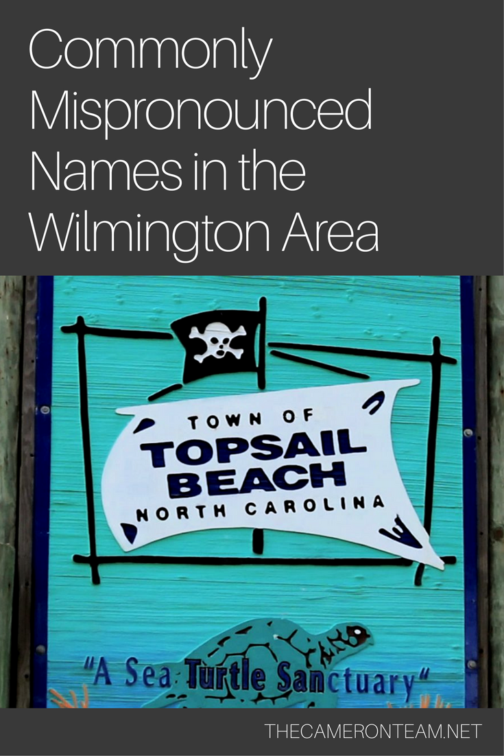 Commonly Mispronounced Names in the Wilmington Area