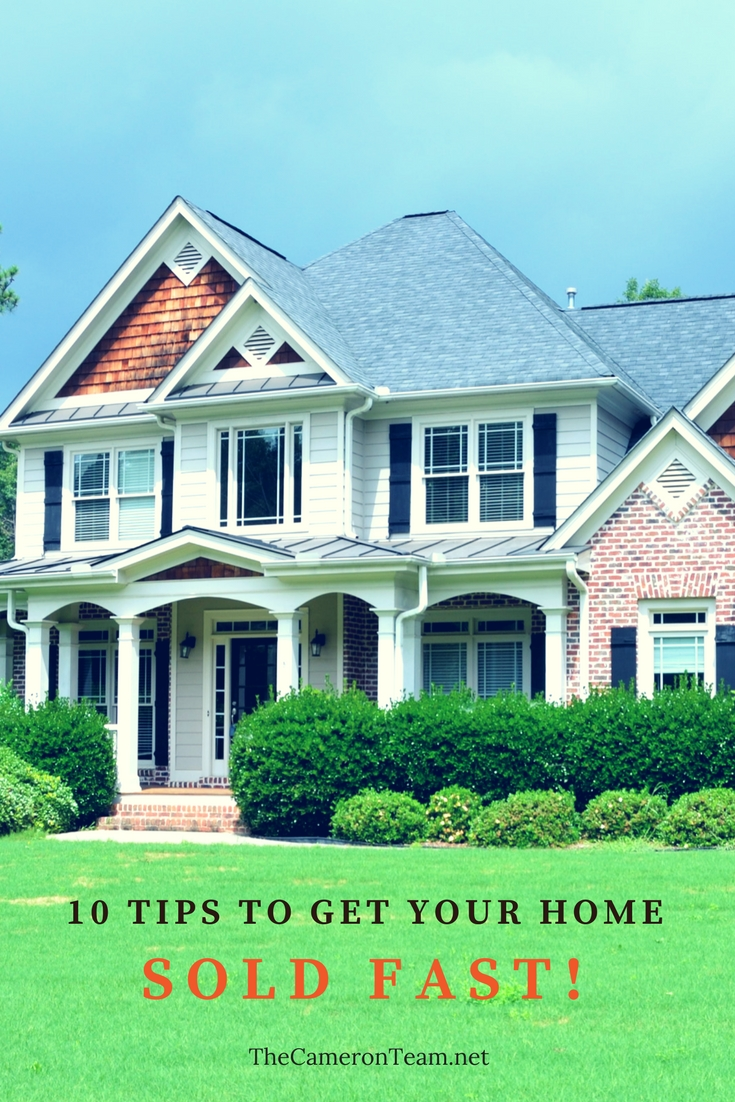 10 Tips to Get Your Home Sold FAST
