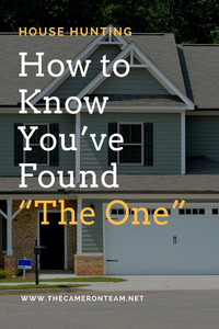 House Hunting - How to Know You've Found The One