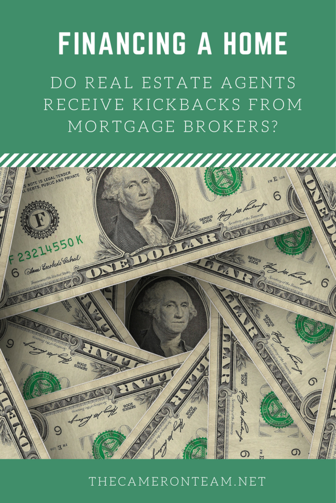 Do Real Estate Agents Receive Kickbacks from Mortgage Brokers?
