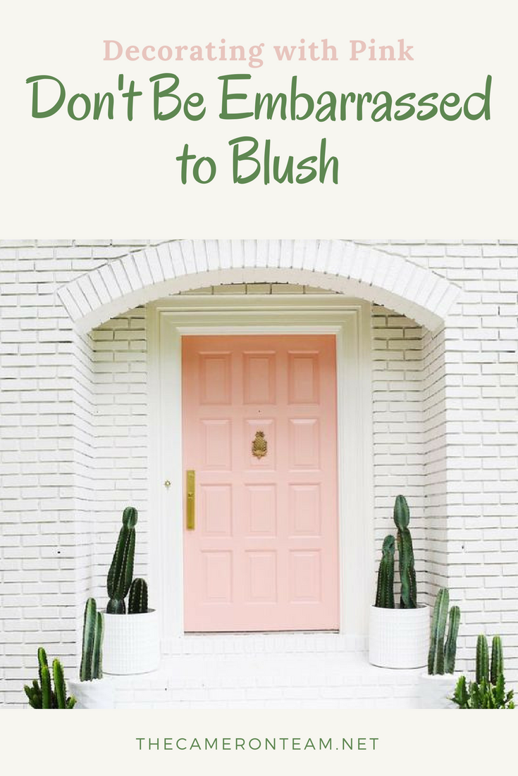 Don't Be Embarrassed to Blush - Decorating with Pink