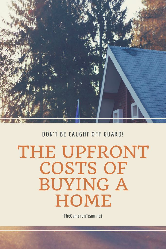 The Upfront Costs of Buying a Home - Don't Be Caught Off Guard