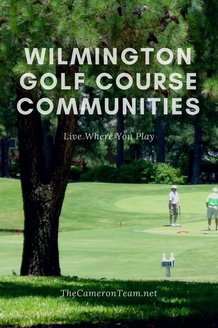 Wilmington Golf Course Communities