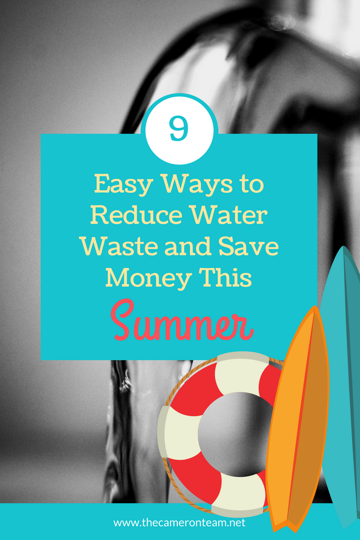 9 Easy Ways to Reduce Water Waste and Save Money This Summer