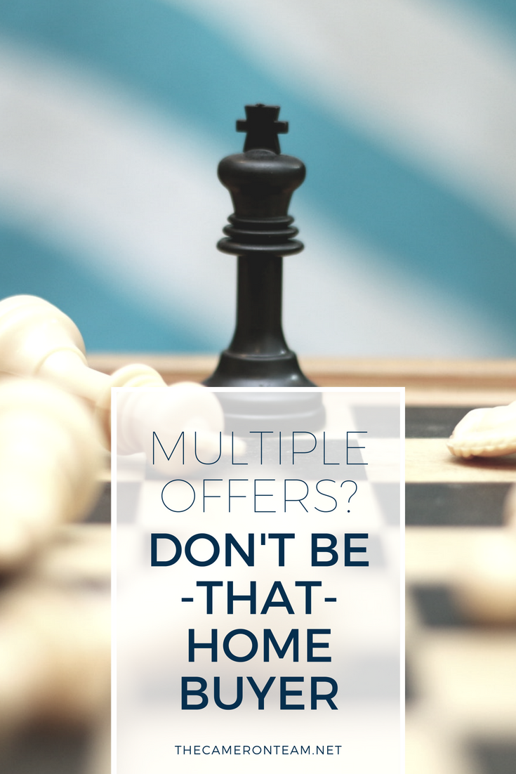 Multiple-Offer Situation? Don't Be THAT Home Buyer