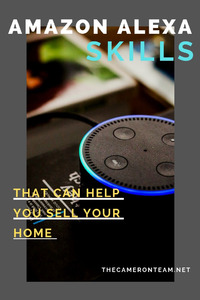 Amazon Alexa Skills That Can Help You Sell Your Home - Smart Home Technology