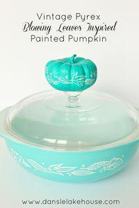 Vintage Pyrex Blowing Leaves Painted Pumpkin - Dans le Lakehouse