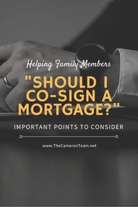 Should I Co-Sign a Mortgage for a Family Member?