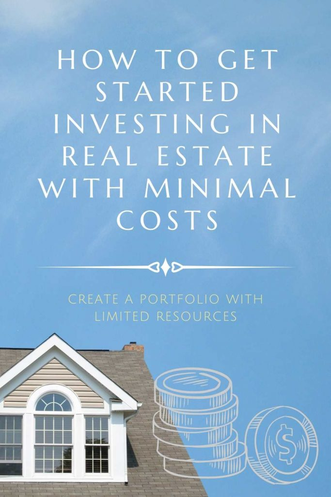 """""""How to Get Started Investing in Wilmington Real Estate with Minimal Costs"""" above a home and coins."""