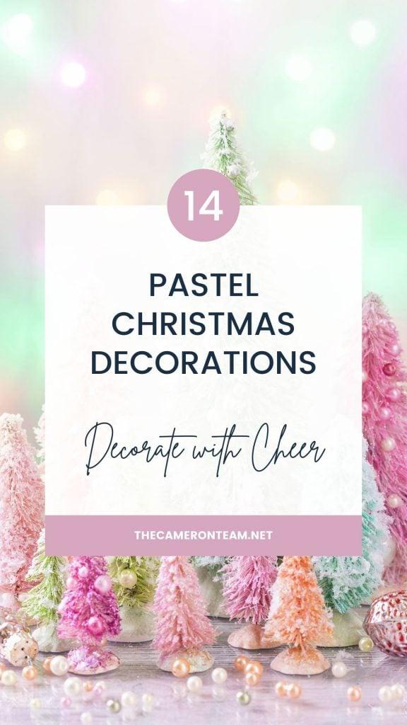 14 Pastel Christmas Decorations